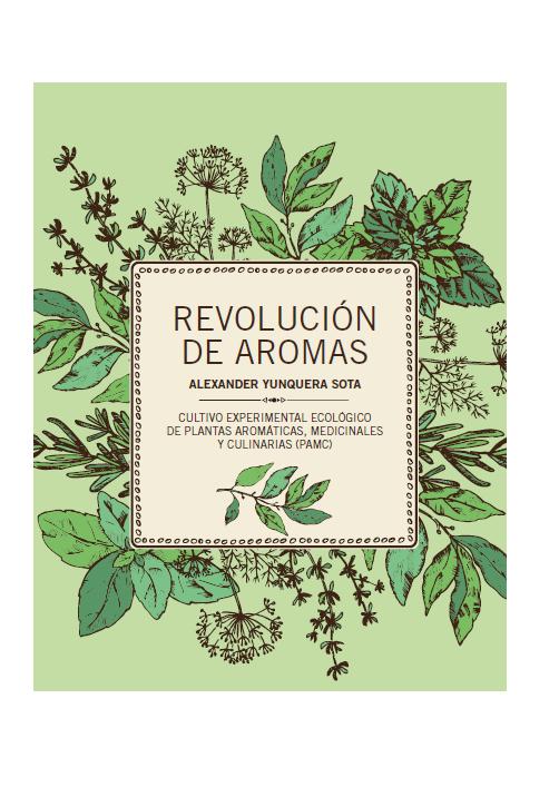 Guía de cultivo de plantas aromáticas, medicinales y culinarias