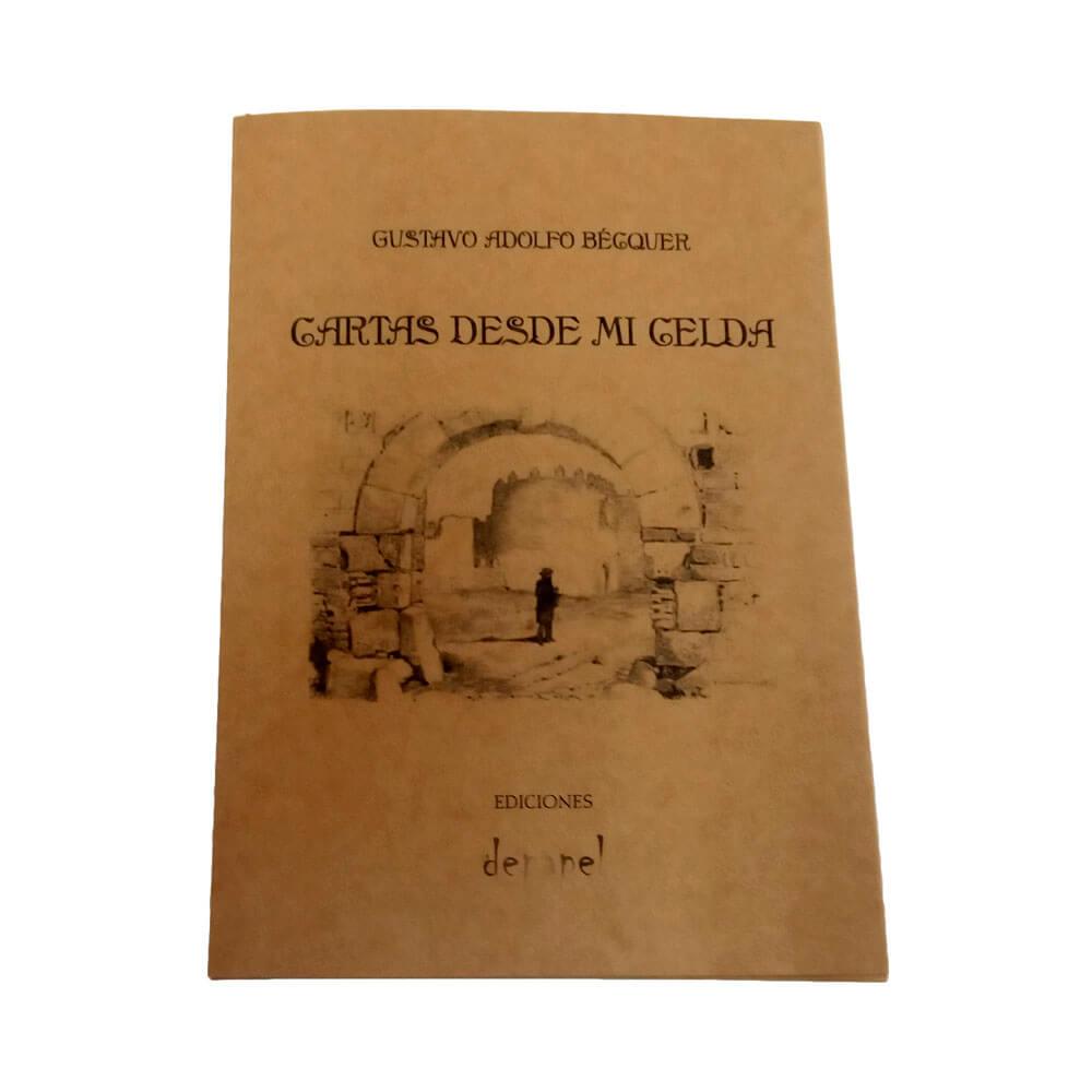 Cartas desde mi celda - Gustavo Adolfo Bécquer